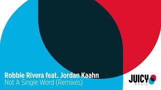 Video Robbie Rivera Feat. Jordan Kaahn-Not a Single Word -(L'Tric mix) MP3, 3GP, MP4, WEBM, AVI, FLV Desember 2017