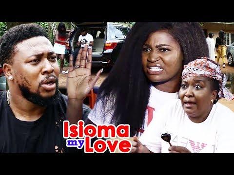 Isioma My Love 5&6 - {New} 2018 Latest Nigerian Nollywood Movie ll African Nollywood Movie Full HD
