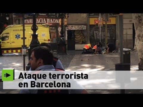 Ataque terrorista en Barcelona – Toda la información hasta el momento