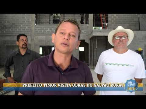 PREFEITO TIMOR VISITA OBRAS DO GALP�O RURAL