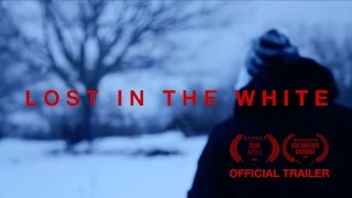 Nonton Lost In The White   Official Teaser Trailer Film Subtitle Indonesia Streaming Movie Download
