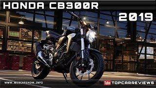 1. 2019 HONDA CB300R Review Rendered Price Specs Release Date
