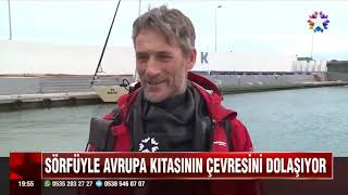 2 YILDIR DENİZLERDEKİ SÖRFÇÜ SAMSUN'A GELDİ