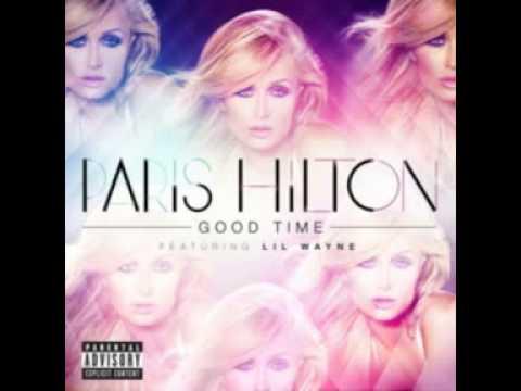 Paris Hilton Feat.Lil Wayne - Good Time..2013