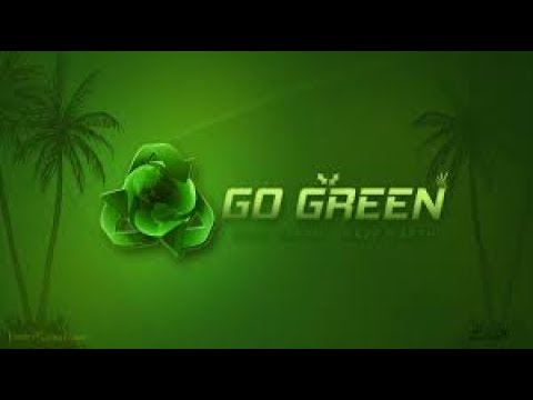 motivational video on go green save environment
