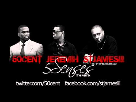 5 Senses (Extended Remix) - 50 Cent Jeremih St James III