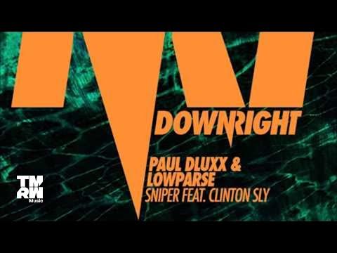 Paul Dluxx & LowParse feat. Clinton Sly - Sniper (PNCVZ Remix)