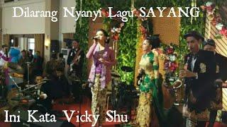 Video UPS!! Lagu SAYANG Dilarang Dinyanyikan Pada Pernikahan Kahiyang,,, Ini Kata Vicky Shu... MP3, 3GP, MP4, WEBM, AVI, FLV November 2017