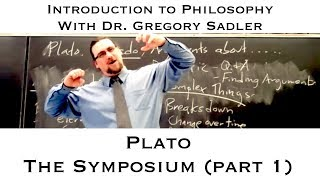 Intro To Philosophy: Plato, The Symposium (part 1)