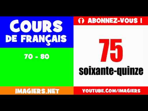 French for children = the numbers = from 70 to 80