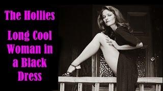 Hollies - Long Cool Woman in a Black Dress (w/ lyrics)