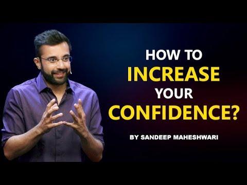 How to increase your Confidence? By Sandeep Maheshwari I Hindi