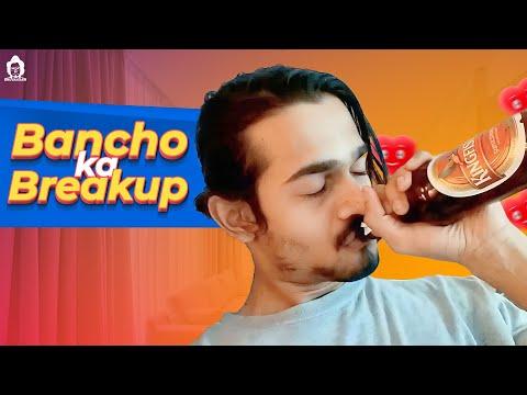BB Ki Vines- | Bancho Ka Break-up |