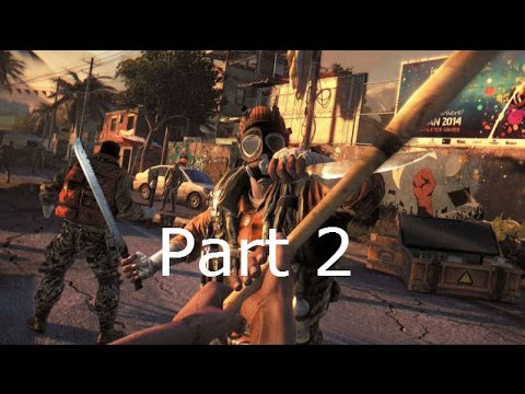 We get Wet-Dying Light The following PT2