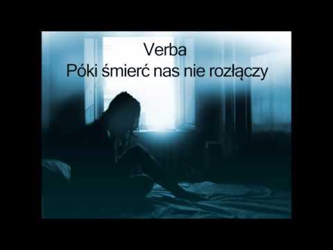 Tekst piosenki Verba - Póki śmierć nas nie rozłączy po polsku