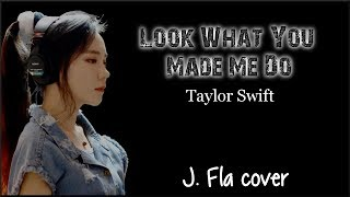 Video Lyrics: Taylor Swift - Look What You Made Me Do  (J. Fla cover) MP3, 3GP, MP4, WEBM, AVI, FLV Juni 2018