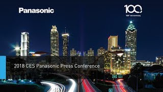 CES 2018 Panasonic Press Conference