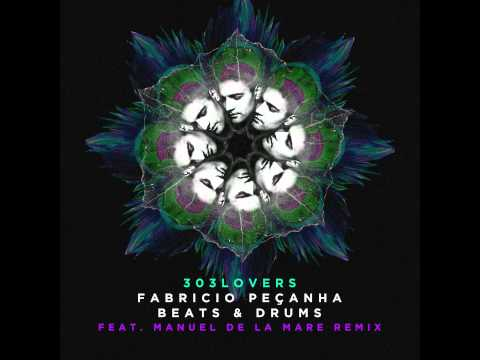 FABRÍCIO PEÇANHA - Beats & Drums (original mix) [303 Lovers] preview