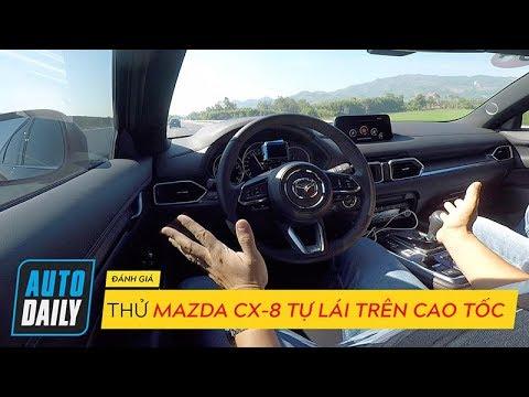 Cùng trải nhgiệm Mazda CX-8 phô hiễn chức năng lái tự động trên cao tốc tại Việt Nam @ vcloz.com