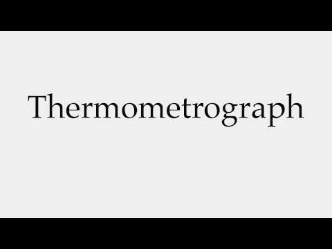 How to Pronounce Thermometrograph