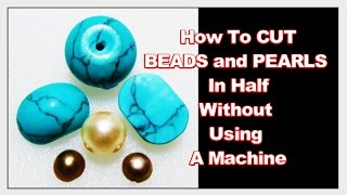 This video shows how I cut a Turquoise and Pearl Bead in half. It also gives you an idea of what stones to cut by hand.WEBSITE - http://www.lizkreate.com/About this Channel - https://www.youtube.com/watch?v=4XNo9...HOW TO CUT A GROVE ON A STONE - WHAT GEMSTONES TO USE FOR GROOVING -Jewelry Making Tutorials - http://www.youtube.com/playlist?list=PLKz21al88ViEih85hG7ZiSZIYQmsv6WV0LAPIDARY Gem Cutting  - https://www.youtube.com/playlist?list=PLKz21al88ViFknwDrLvXnyCXL_PaOuagoHow to Find Gold and Gems - http://www.youtube.com/playlist?list=PLKz21al88ViGnuqq5sYBjuBthfKPhRNGOPEDRO the Budgie - https://www.youtube.com/playlist?list=PLKz21al88ViEmoVtph1ZjkyGfMchZFcgULiz Kreate Recipe - http://www.youtube.com/playlist?list=PLKz21al88ViFhoAEfZDfOtHqrQqBllUuX