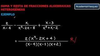 Suma y Resta de Fracciones Algebraicas Heterogéneas