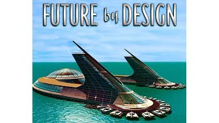 The Venus Project - Future by Design