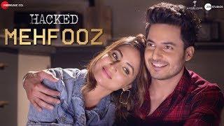 Video Mehfooz - Hacked   Hina Khan & Mohit Malhotra   Vikram Bhatt   Arko download in MP3, 3GP, MP4, WEBM, AVI, FLV January 2017