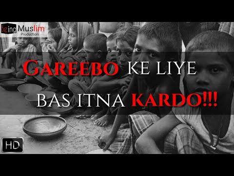 Video [emotional] Gareebo ke liye | Being Muslim production | Qari Sohaib Ahmed meer Mohammadi download in MP3, 3GP, MP4, WEBM, AVI, FLV January 2017