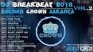 Video DJ BREAKBEAT GOLDEN CROWN JAKARTA VOL.2 - HeNz CheN MP3, 3GP, MP4, WEBM, AVI, FLV Juni 2018