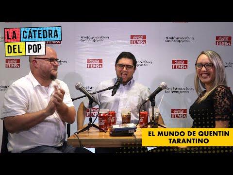 #LaCatedraDelPop El Mundo de Quentin Tarantino