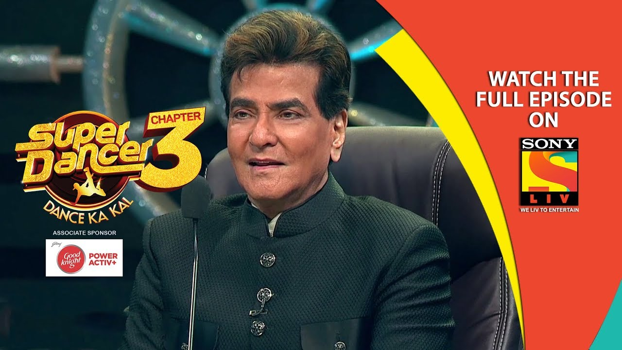 Super Dancer – Chapter 3 | Ep 18 | Jitendra And Jaya Special | 24th February, 2019