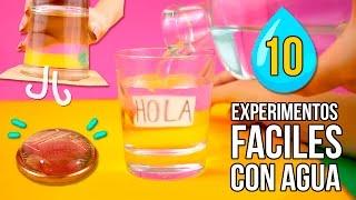 10 EXPERIMENTOS FACILES con AGUA que puedes hacer EN CASA 🌂 * EXPERIMENTOS CASEROS para NIÑOS