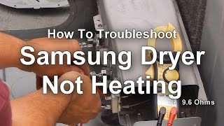 How to Troubleshoot a Samsung Dryer that is Not Heating