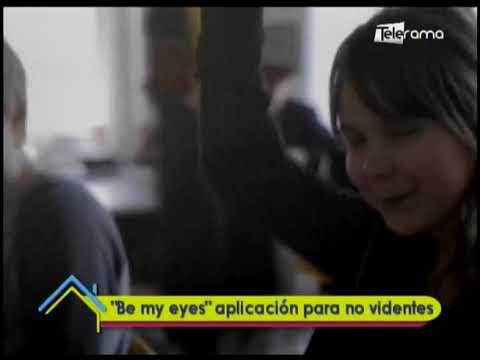 """Be my eyes"" aplicación para no videntes"