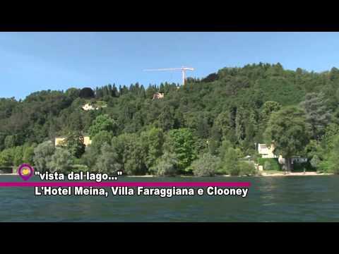 VL - L'Hotel Meina, Villa Faraggiana e Clooney
