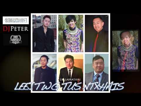 LEEJ TWG TUS NTXHAIS collaboration (видео)