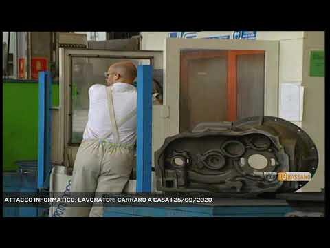 ATTACCO INFORMATICO: LAVORATORI CARRARO A CASA   25/09/2020