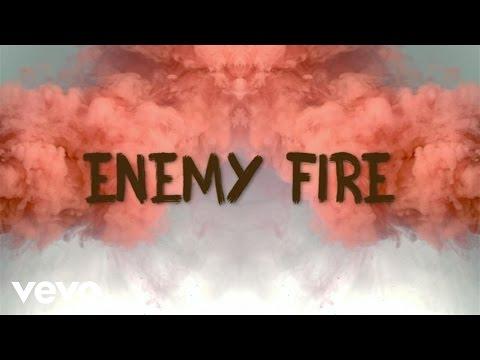 Enemy Fire Lyric Video