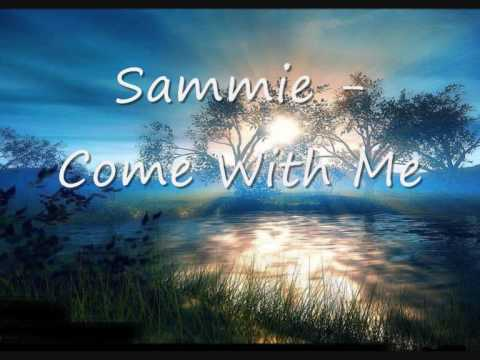 Samme - Come With Me