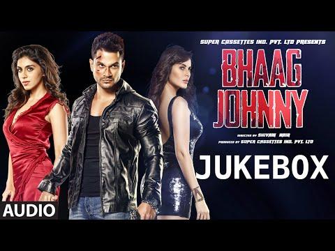Bhaag Johnny Full Audio Songs JUKEBOX | Kunal Khem