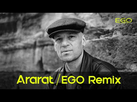 Arto Tuncboyaciyan - Ararat (Dj EGO Remix)