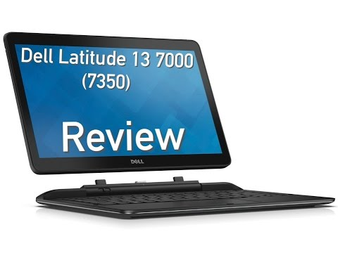 Dell Latitude 13 7000 (7350) Review - 2-in-1 Convertible with Core M
