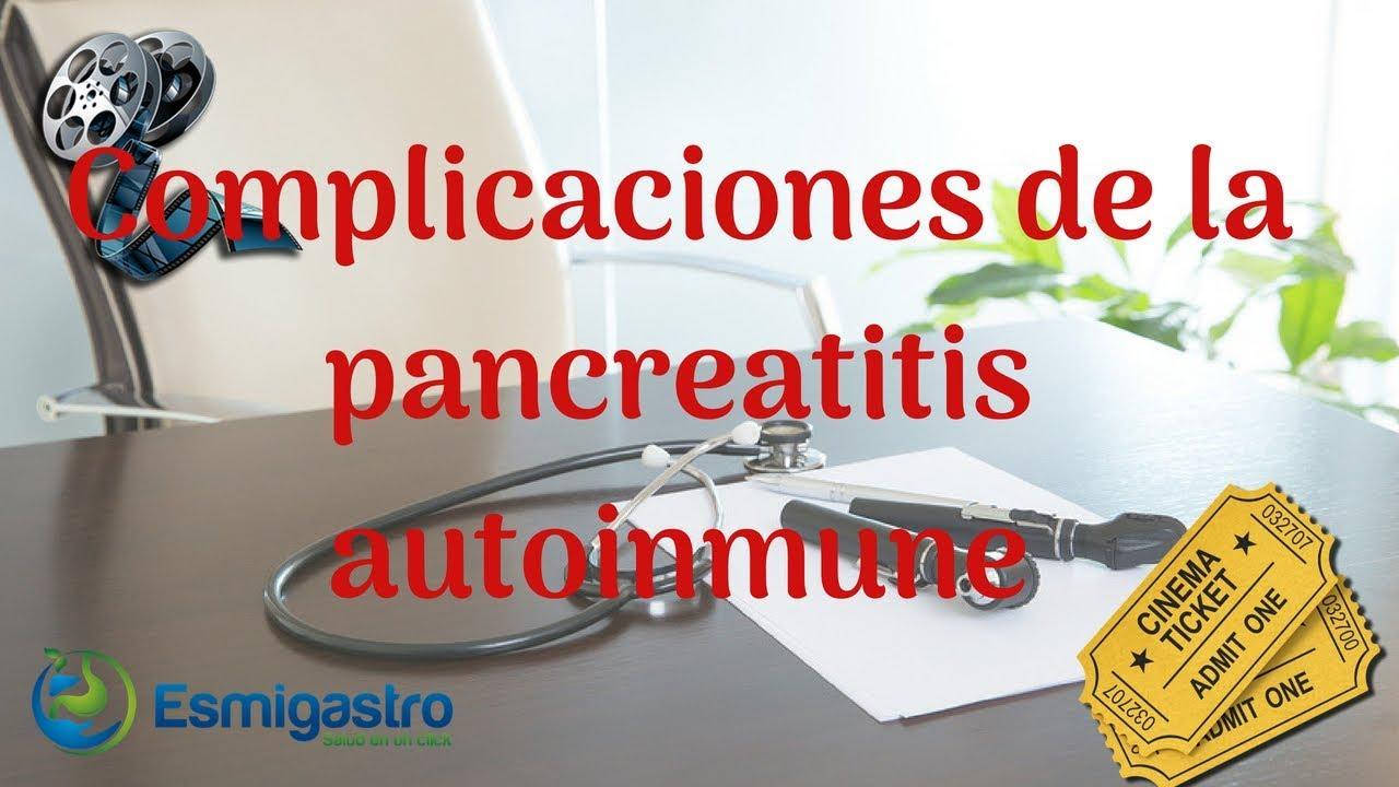 Complicaciones de la pancreatitis autoinmune
