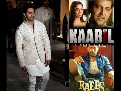Varun Dhawan Talk About Raees & Kabil
