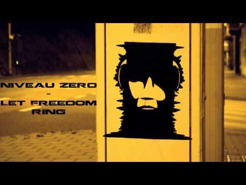 Niveau Zero - Let Freedom Ring