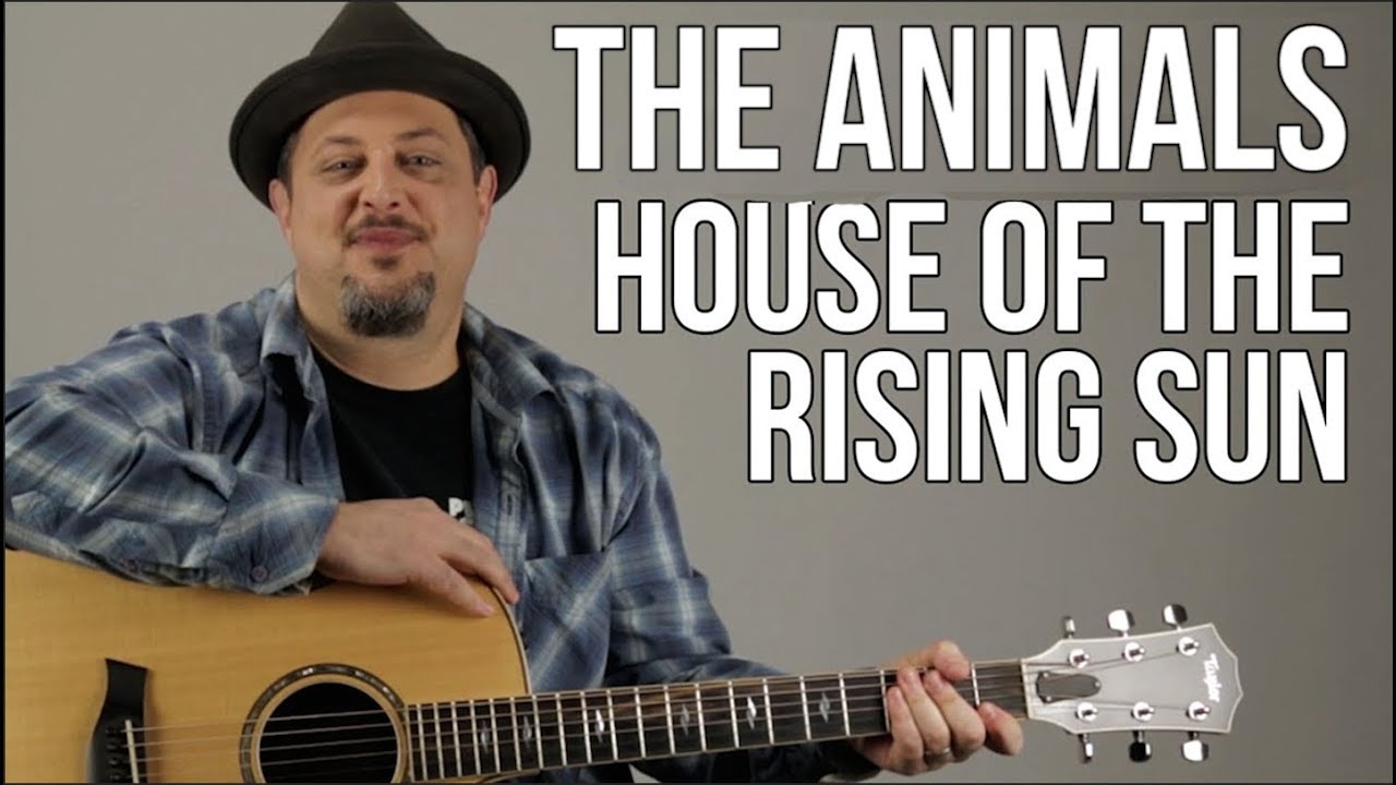 House Of The Rising Sun Guitar Lesson – The Animals – Easy Songs For Acoustic Guitar – Tutorial