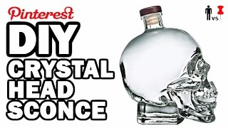 DIY Crystal Head Sconce - Man Vs Pin #92 by ThreadBanger