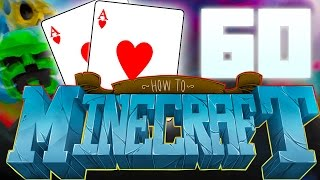 POKER NIGHT ON HTM! HOW TO MINECRAFT #60