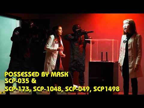 Possessed By Mask SCP-035 & SCP-173, SCP-1048, SCP-049, SCP-1498